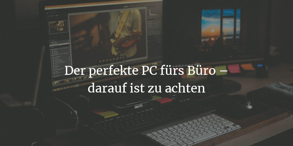 PC fürs Büro