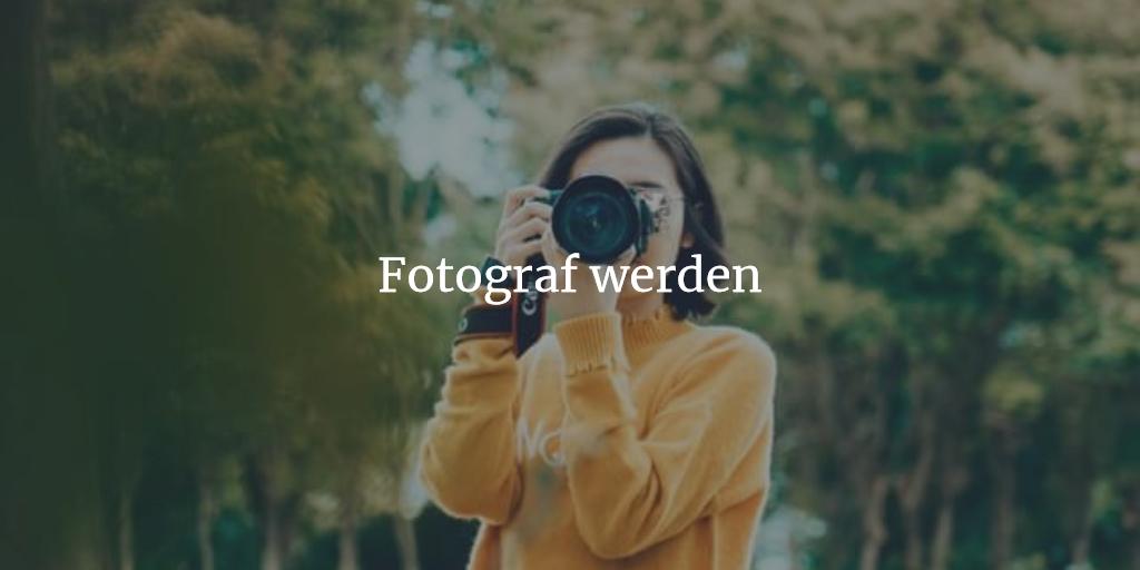 Fotograf Beruf erklärt